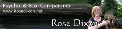 Rose Dixon - Psyhic & Eco-Campaigner